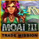Moai 3: Trade Mission game
