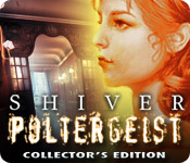 Shiver: Poltergeist Collector's Edition