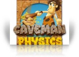 Caveman Physics