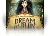Forgotten Kingdoms: Dream of Ruin