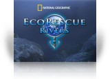 Nat Geo Eco Rescue - Rivers